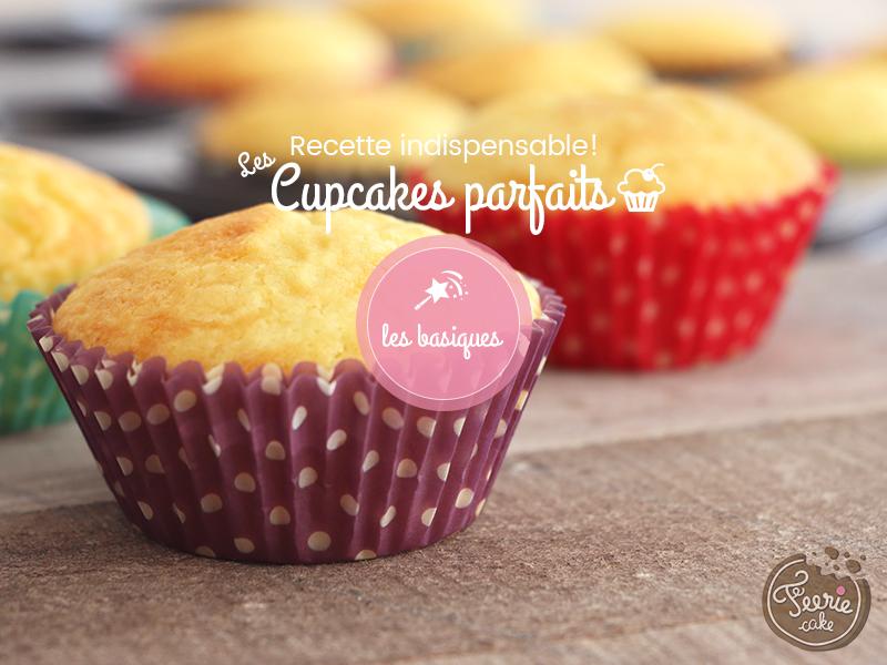 cupcakes parfaits recette