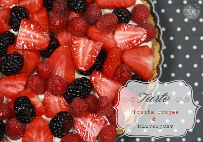 Tarte fruits rouges et mascarpone