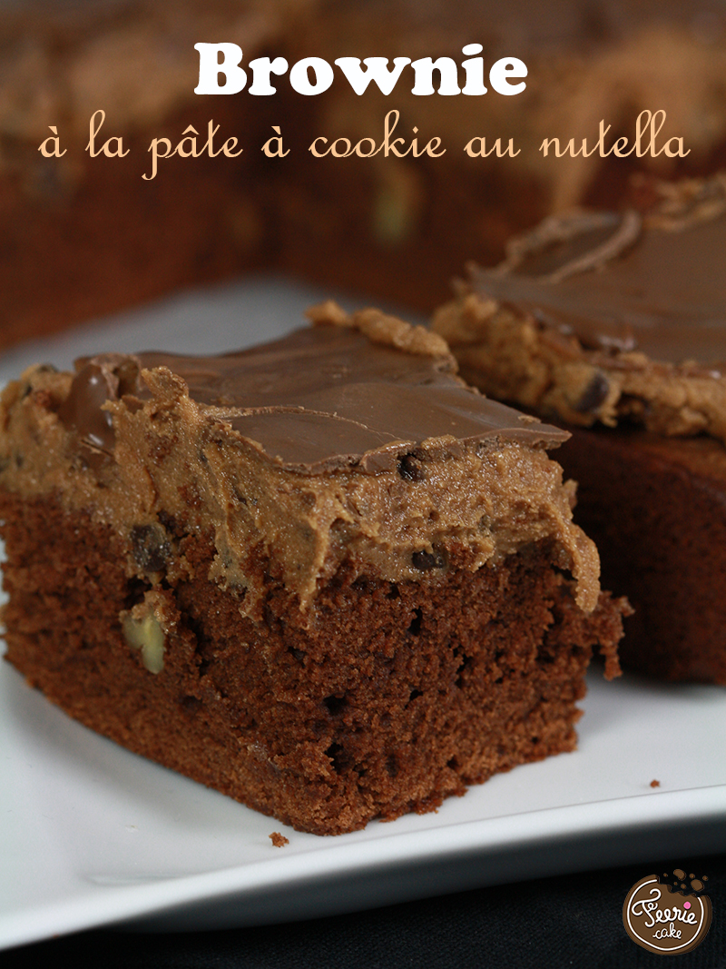 Brownie à la pâte à cookie au nutella