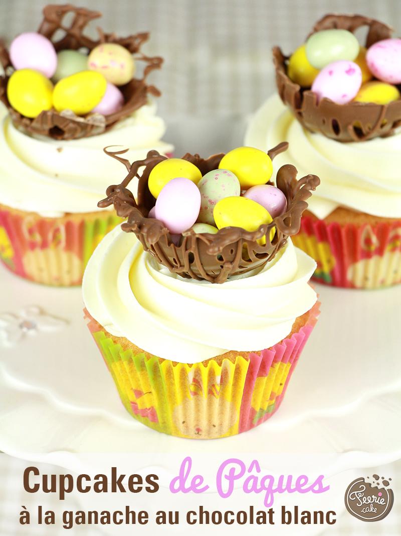 Cupcakes de Pâques à la ganache au chocolat blanc