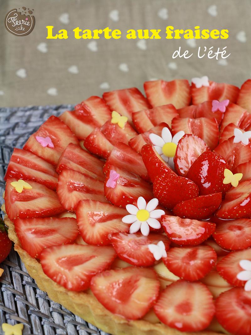 La tarte aux fraises de l'été