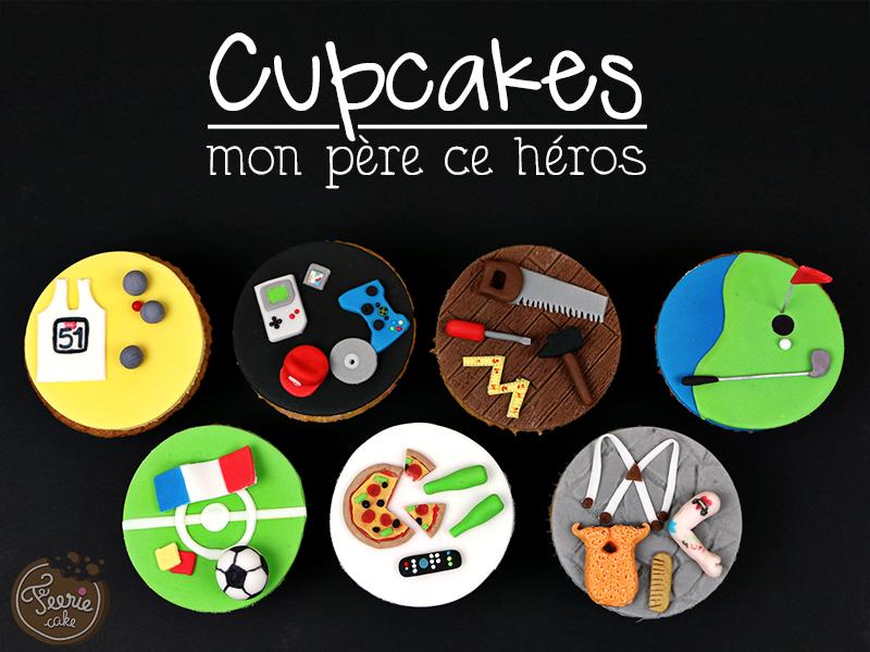 """Cupcakes toppers """"Mon père ce héros"""" 1"""