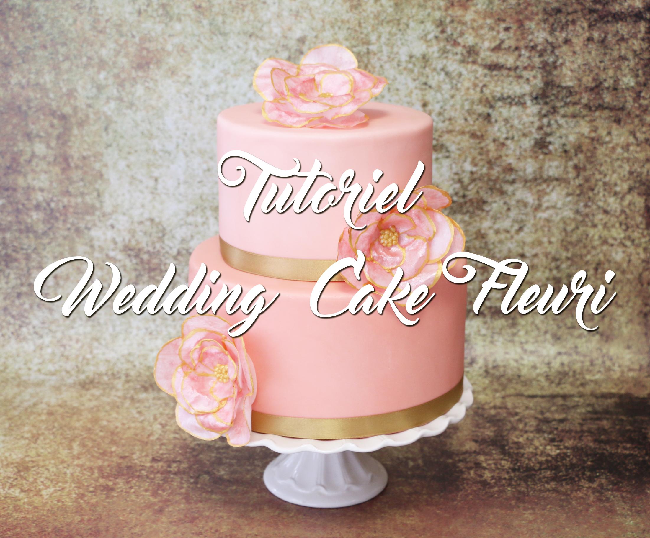 Tutoriel Un Wedding Cake Pastel Et Fleuri