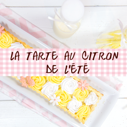 La tarte au citron féerique de l'été