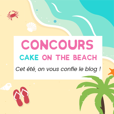 Concours « Cake on the beach »