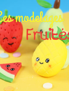 modelages fruits