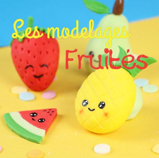 modelages fruits