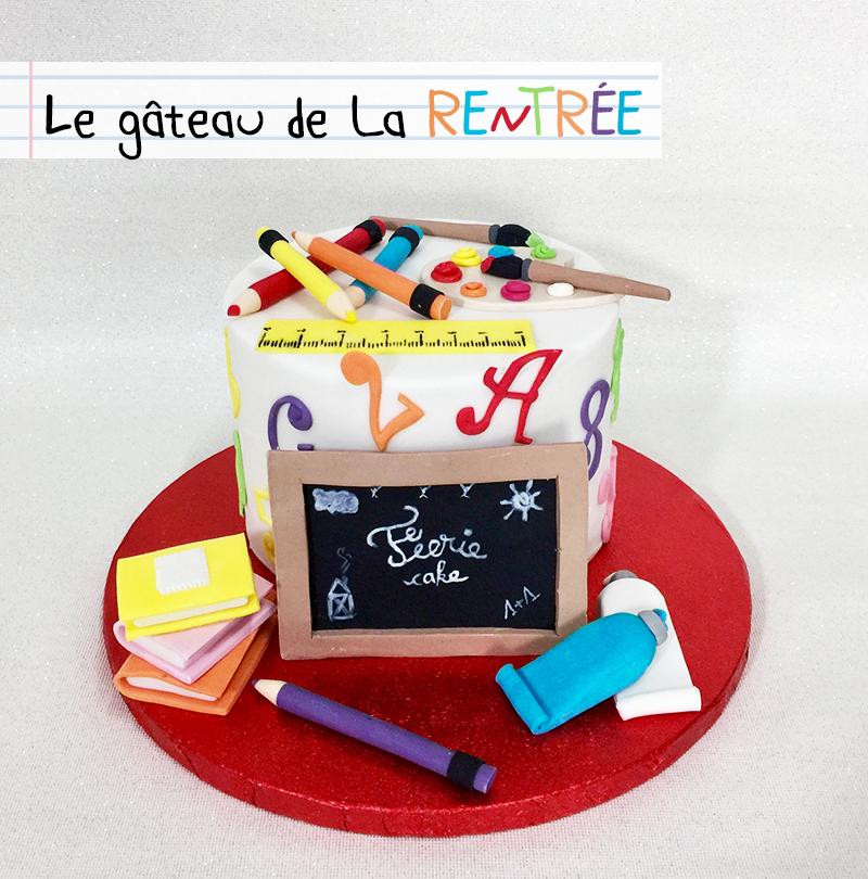 Gâteau rentrée des classes