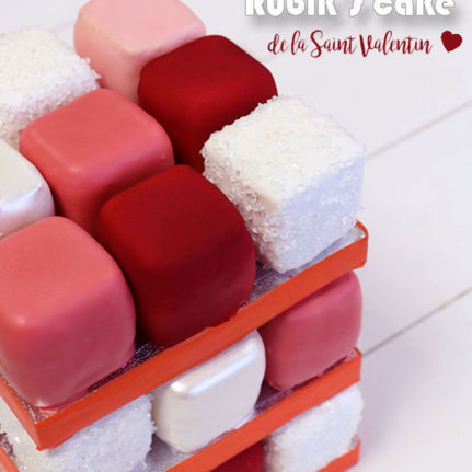 Le Rubik's cake de la Saint-Valentin