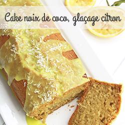 Cake noix de coco, glaçage citron