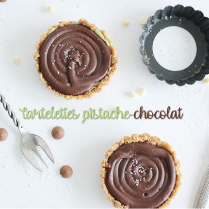 Tartelettes pistache-chocolat sans cuisson