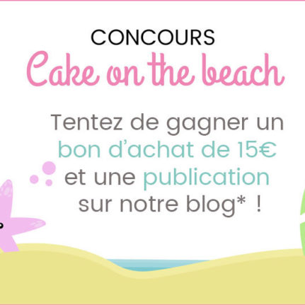 Concours « Cake On The Beach » 2018